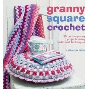 Granny-square Crochet by Catherine Hirst