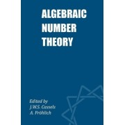 Algebraic Number Theory by J. W. S. Cassels