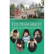 Fiti Desavrasiti Patericul Lavrei Pesterilor De La Pskov - Arhimandritul Tihon