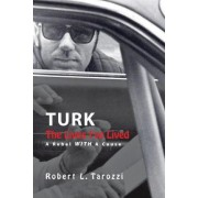 The Lives I've Lived by Robert L Tarozzi