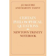 Certain Philosophical Questions by J. E. McGuire