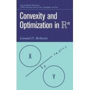 Convexity and Optimization in R-n by Leonard D. Berkovitz