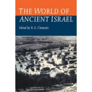 The World of Ancient Israel by R.E. Clements