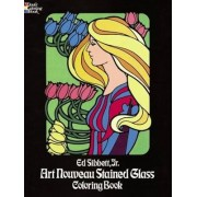 Art Nouveau Stained Glass Coloring Book by Ed Sibbett