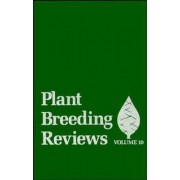 Plant Breeding Reviews: v. 10 by J. Janick