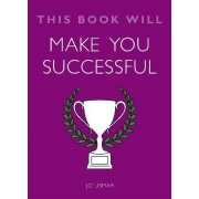 This Book Will Make You Successful by Jo Usmar