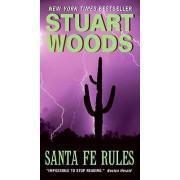 Santa Fe Rules by Stuart Woods