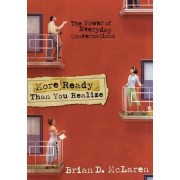 More Ready Than You Realize by Brian D. McLaren