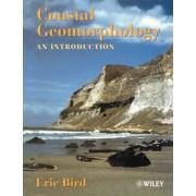 Coastal Geomorphology by Eric C.F. Bird
