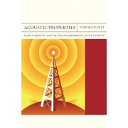 Acoustic Properties: Radio, Narrative, and the New Neighborhood of the Americas