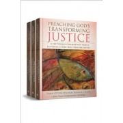 Preaching God's Transforming Justice, Three-Volume Set by Dr Ronald J Allen
