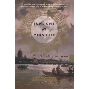 Sunlight at Midnight by Bruce Lincoln