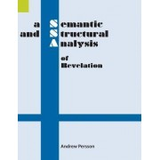 A Semantic and Structural Analysis of Revelation by Andrew Persson