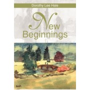 New Beginnings by Dorothy L Hale