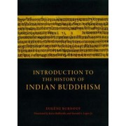 Introduction to the History of Indian Buddhism by Eugene Burnouf
