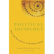 Political Sociology by Anthony M. Orum