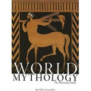 World Mythology by Fellow in Social Anthropology Roy Willis