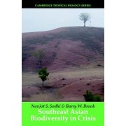 Southeast Asian Biodiversity in Crisis by Barry W. Brook