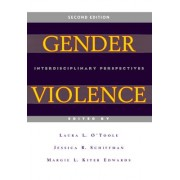 Gender Violence (Second Edition) by Laura L. O'Toole