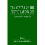 The Syntax of the Celtic Languages by Robert D. Borsley