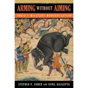 Arming without Aiming by Stephen P. Cohen