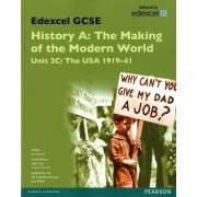 Edexcel GCSE History A the Making of the Modern World: Unit 2C USA 1919-41 SB 2013: Unit 2C by Jane Shuter