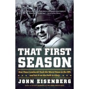 That First Season by John Eisenberg