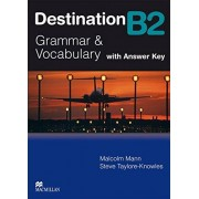 Malcolm Mann Destination B2. Grammar; Vocabulary / Student's Book with Key