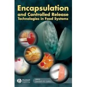 Encapsulation and Controlled Release Technologies in Food Systems by Dr. Jamileh M. Lakkis