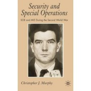 Security and Special Operations by Dr Christopher J Murphy