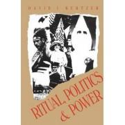 Ritual, Politics, and Power by David I. Kertzer
