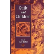 Guilt and Children by Jane Bybee
