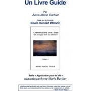 Conversations with God Book 2 Guidebook French by Anne-Marie Barbier
