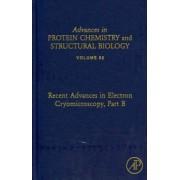 Recent Advances in Electron Cryomicroscopy: Part B by B. V. Venkataram Prasad