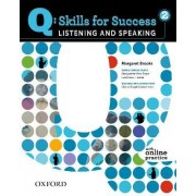 Q Skills for Success: Listening and Speaking 2: Student Book with Online Practice by Margaret Brooks Ph. PH.