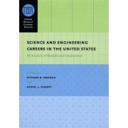 Science and Engineering Careers in the United States by Richard B. Freeman