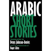Arabic Short Stories by Roger Allen