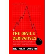 The Devil's Derivatives by Nicholas Dunbar