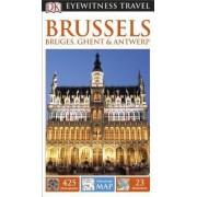 Brussels, Bruges, Ghent & Antwerp by DK