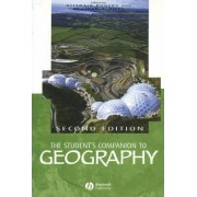 The Student's Companion to Geography by Alasdair Rogers