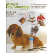 All-breed Dog Grooming by Panel of Credentialed Grooming Experts