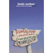Stanley Yelnats Survival Guide to Camp Green Lake by Louis Sachar