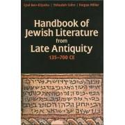 Handbook of Jewish Literature from Late Antiquity, 135-700 CE by Fergus Millar