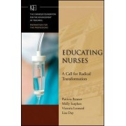 Educating Nurses by Patricia E. Benner