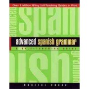 Advanced Spanish Grammar by Marcial Prado