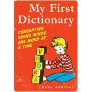 My First Dictionary by Ross Horsley