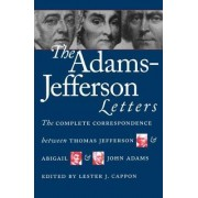 The Adams-Jefferson Letters by J. Adams