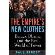 Empire's New Clothes by Paul Street