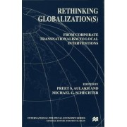 Rethinking Globalization by Preet S. Aulakh