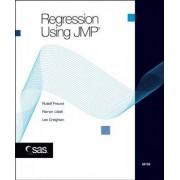 Regression Using JMP by Rudolf J. Freund